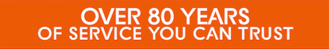 Over 80 Years Of Service You Can Trust Banner