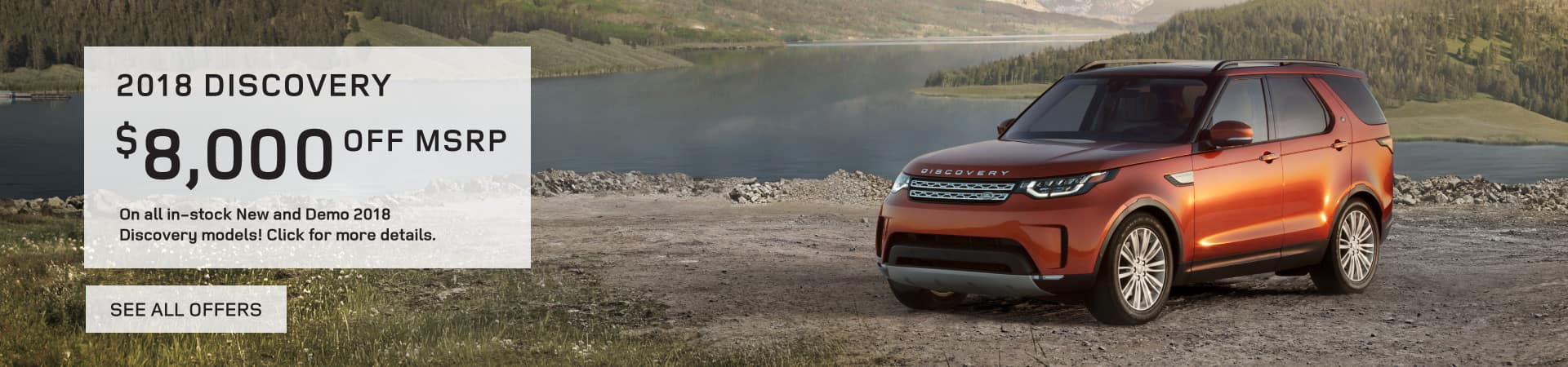 Autobahn Land Rover - 2018 Discovery Models $8,000 off MSRP