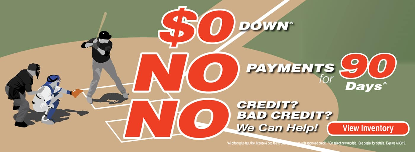 $0 Down No Payments For 90 Days