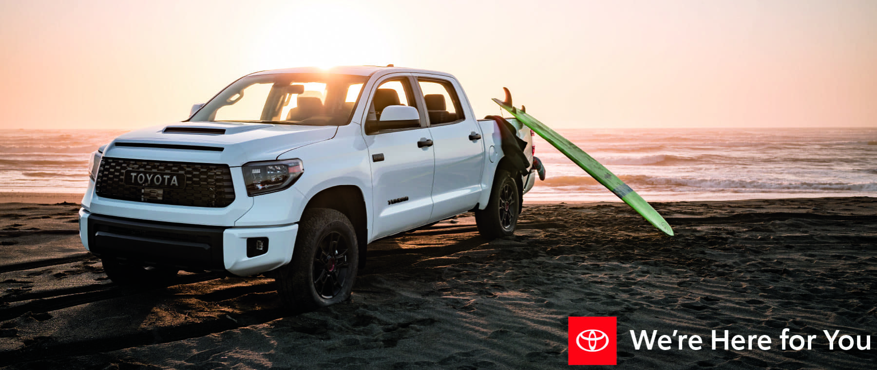 Toyota Tundra: We're Here for You