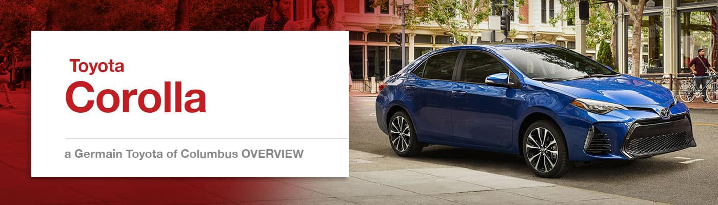 Toyota Corolla Model Overview at Germain Toyota of Columbus