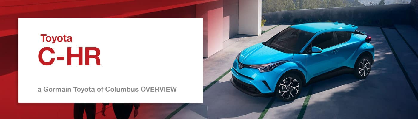 Toyota C-HR Model Overview at Germain Toyota of Columbus