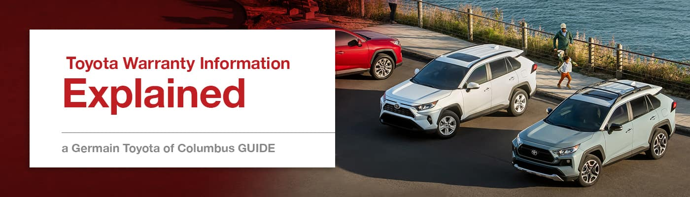 Toyota Warranty Guide at Germain Toyota of Columbus