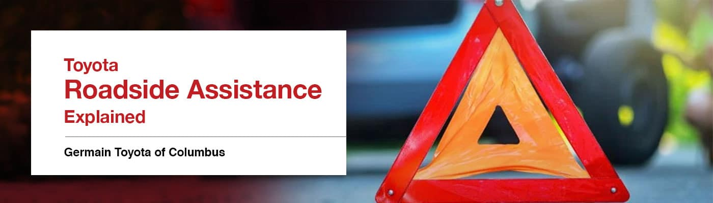 Toyota Roadside Assistance Overview - Germain Toyota of Columbus