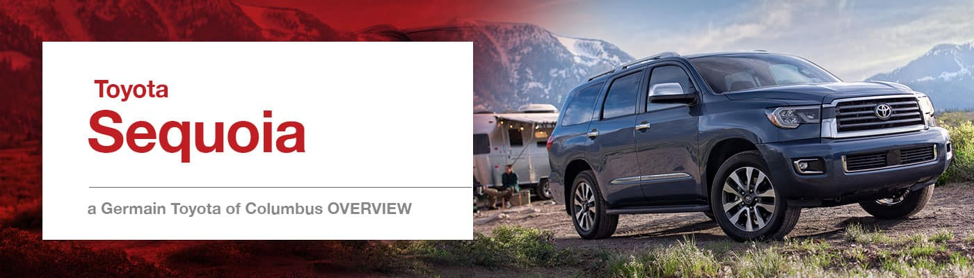 Toyota Sequoia Model Overview at Germain Toyota of Columbus