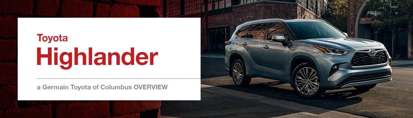2020 Toyota Highlander Model Overview at Germain Toyota of Columbus