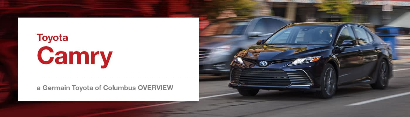 2021 Toyota Camry Model Overview at Germain Toyota of Columbus
