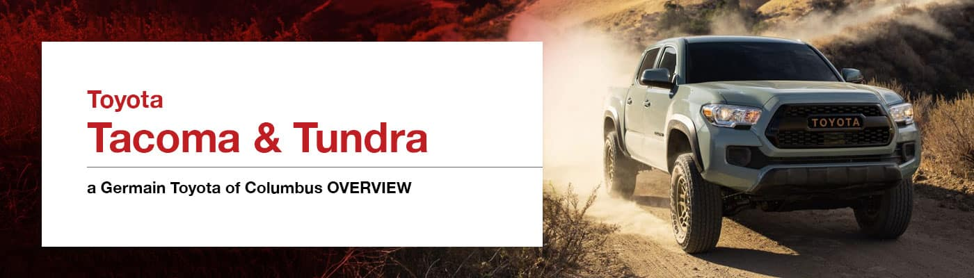 Tacoma & Tundra Overview at Germain Toyota of Columbus