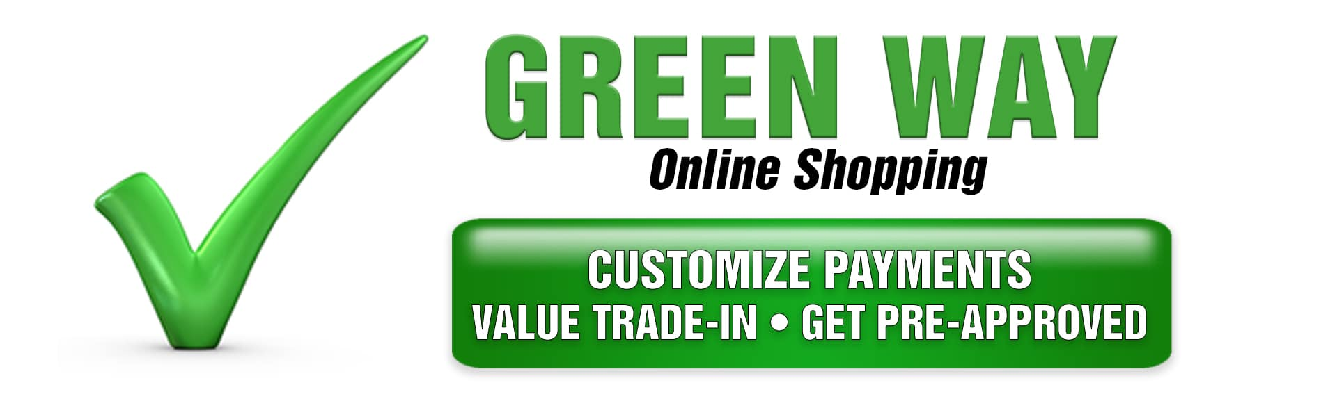 Online Shopper, customize payments, value trade-in, get pre-approved