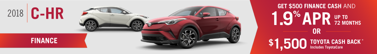 Get $500 and 1.9% APR for 72 months or $1500 Toyota Cash Back on a New 2018 Toyota C-HR OR Lease a New 2018 C-HR for $199 per Month at Hamer Toyota