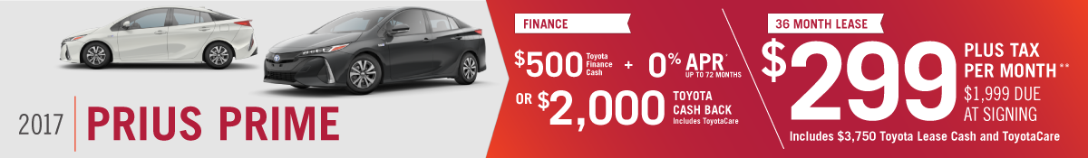 Get $500 and 0% APR up to 72 months OR $2000 Toyota Cash Back on a New 2017 Toyota Prius Prime OR Lease for $299 per Month at Hamer Toyota