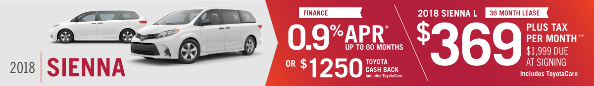 Get 0.9% APR up to 60 months OR $1250 Toyota Cash Back on a New 2018 Toyota Sienna OR Lease for $369 per Month at Hamer Toyota