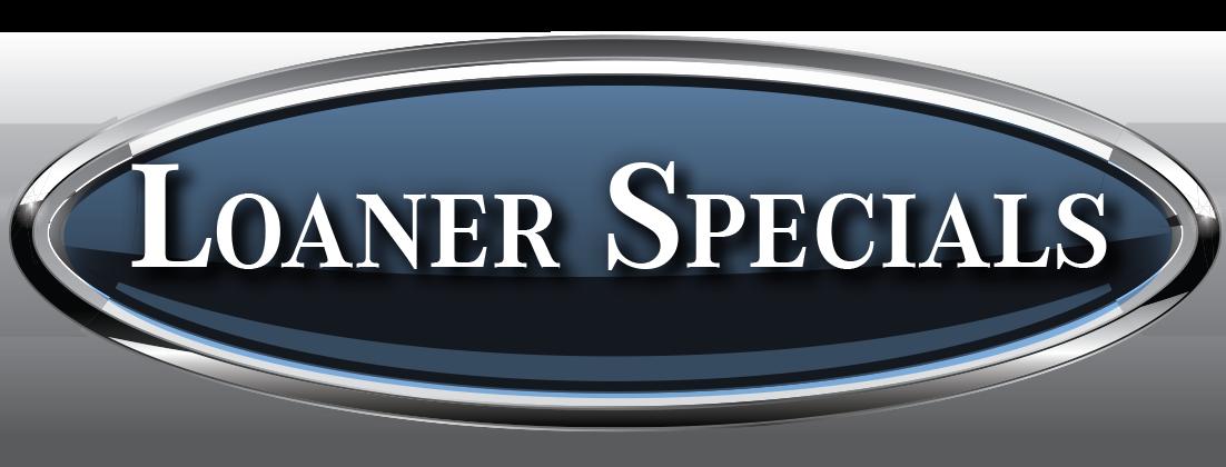 Loaner Specials
