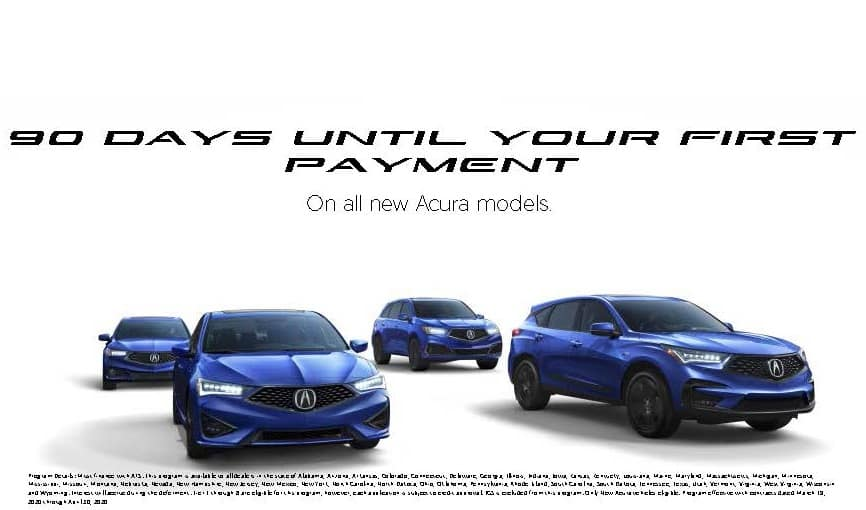 No Payments For 90 Days on ALL New Acuras