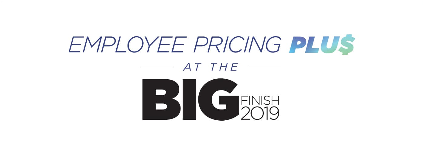 Employee Pricing at the Big Finish