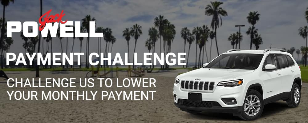 Challenge us to lower your monthly payment!