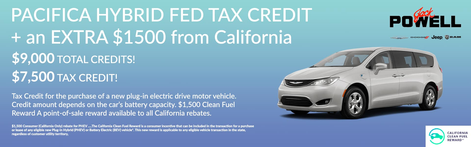 PACIFICA HYBRID FED TAX CREDIT + an EXTRA $1500 from California