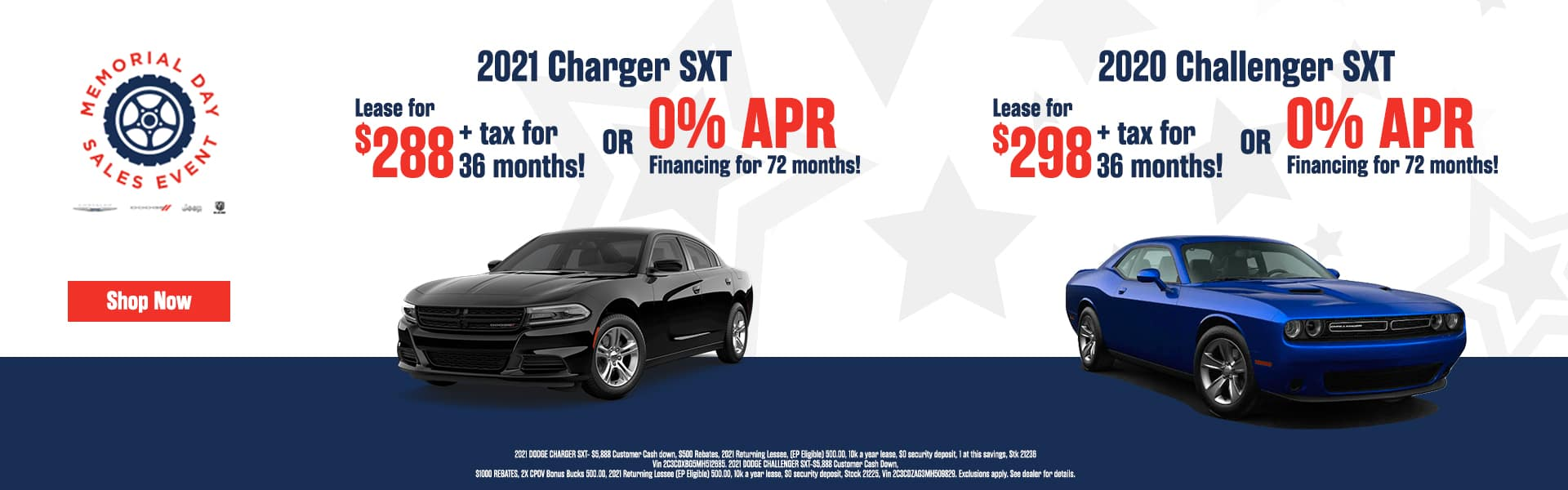 2021 Charger SXT LEASE for 288+ tax for 36 months! or 0% APR Financing for 72 months! 2020 Challenger: SXT LEASE for 298+ tax for 36 months! or 0% APR Financing for 72 months!