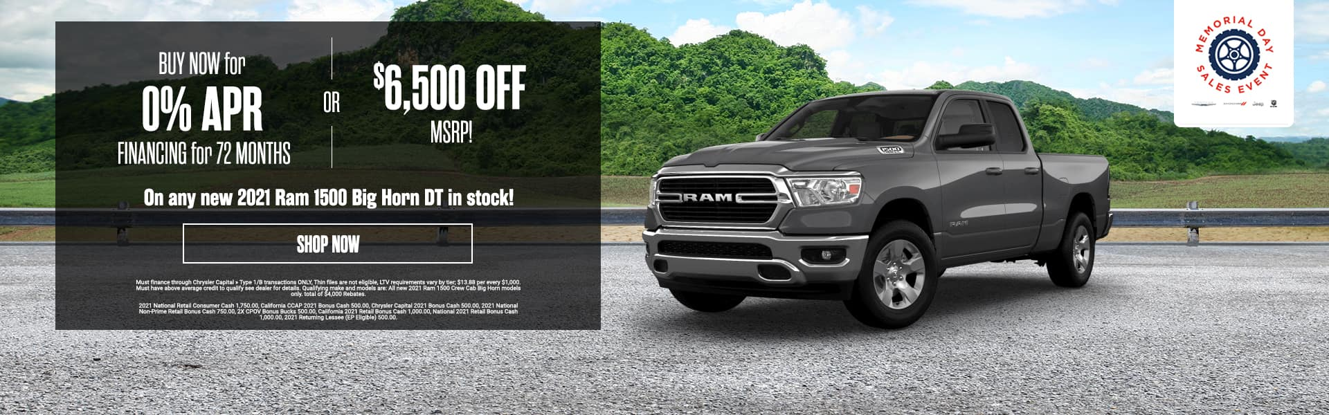 UY NOW for 0% APR FINANCING for 72 MONTHS or $6,500 OFF MSRP!! On any new 2021 Ram 1500 Big Horn DT in stock!