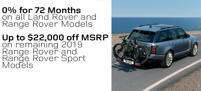0% for 72 Months on all Land Rover and Range Rover Models