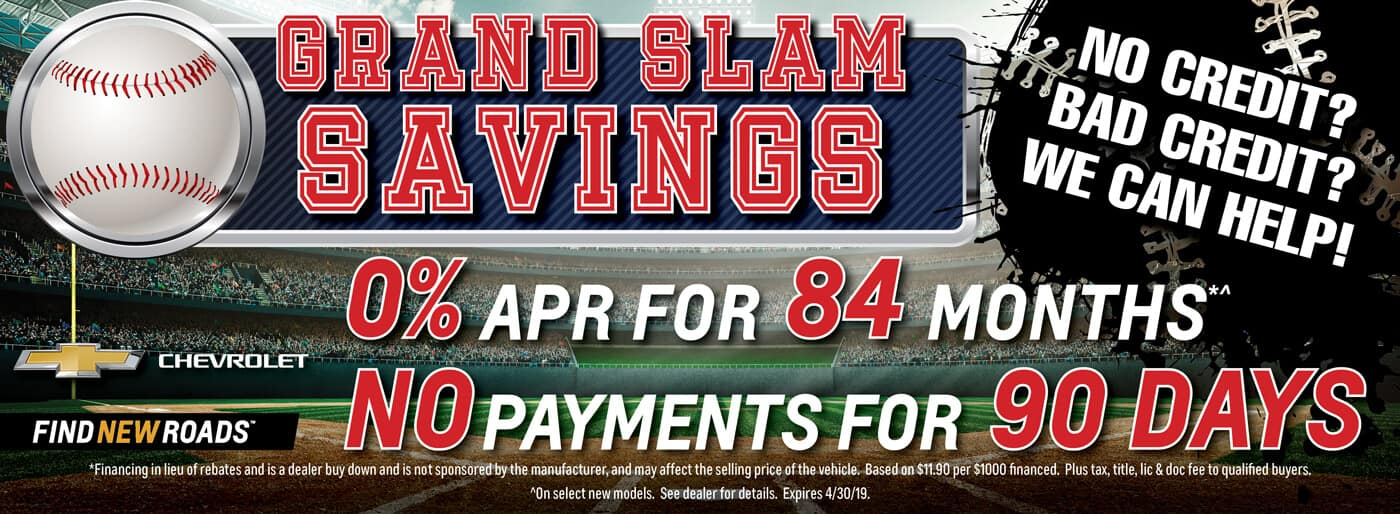 Grand Slam Saving 0% APR for 84 Months