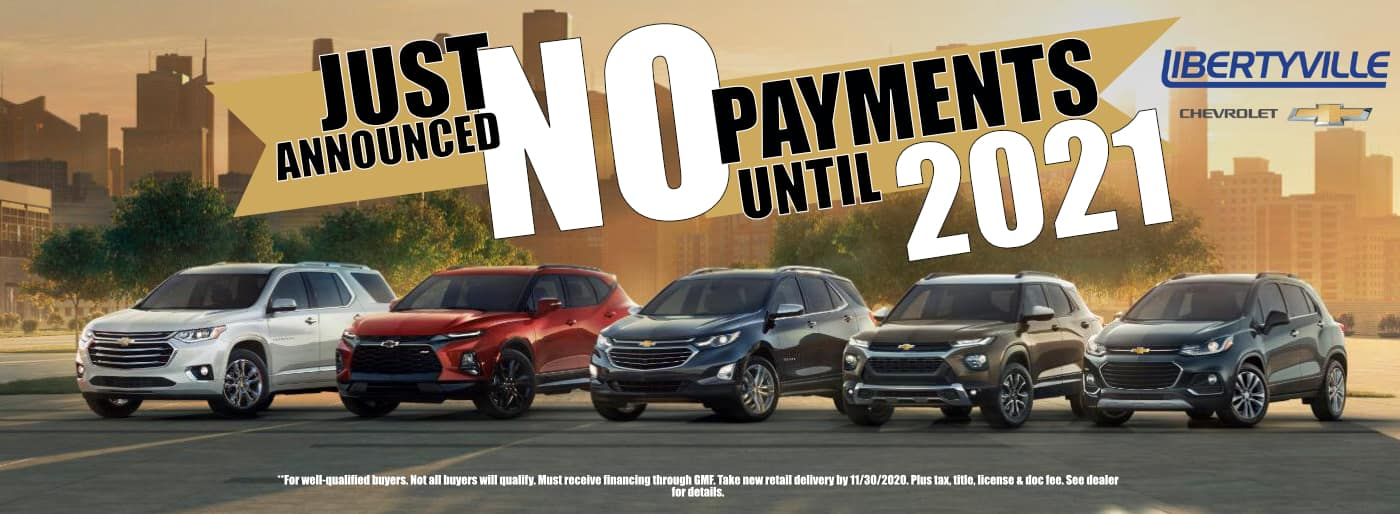 Libertyville_Chevrolet_No_Payment_Until_2021 Version_2