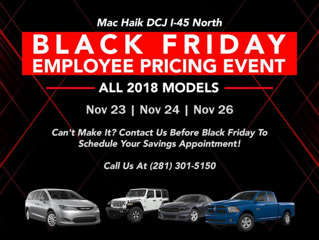 Black Friday Employee Pricing Event   ALL 2018 MODELS