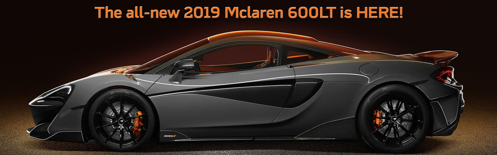 2019 McLaren 600LT is HERE!