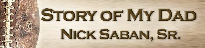 Nick Saban - Story of My Dad