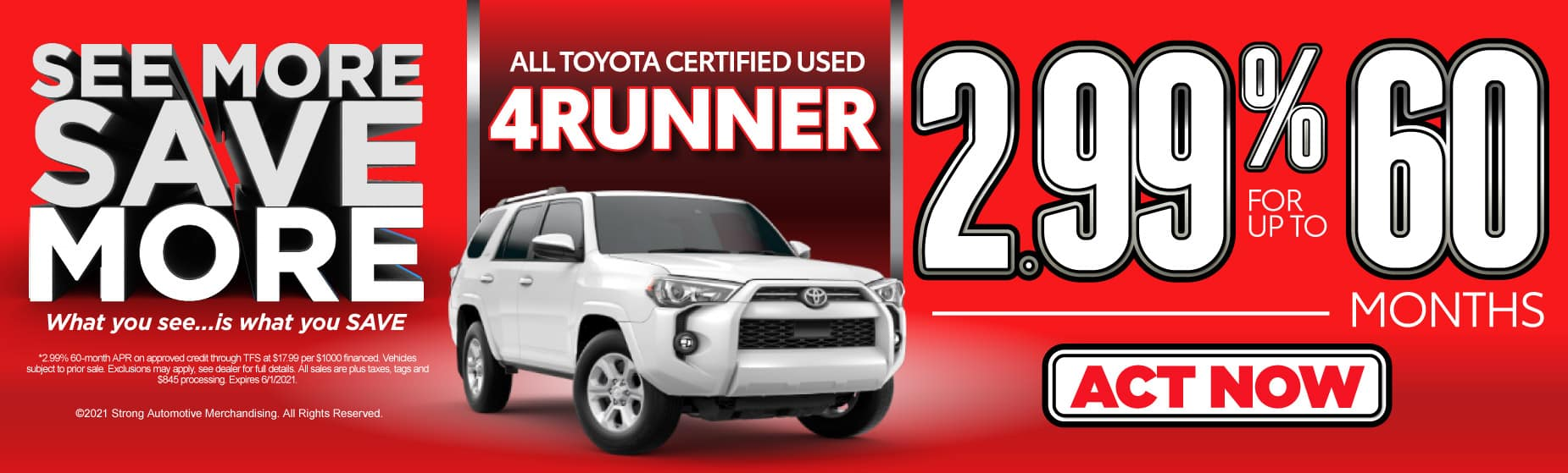 Certified Used 4Runner | 2.99% for up to 60 months | Act Now