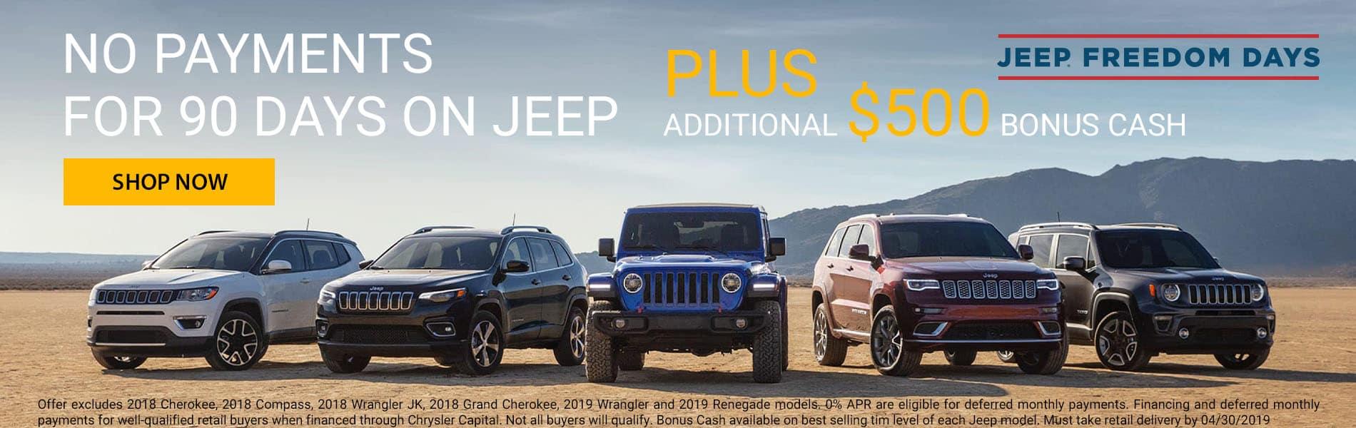 No payments for 90 days plus $500 bonus cash on best selling Jeep trim levels