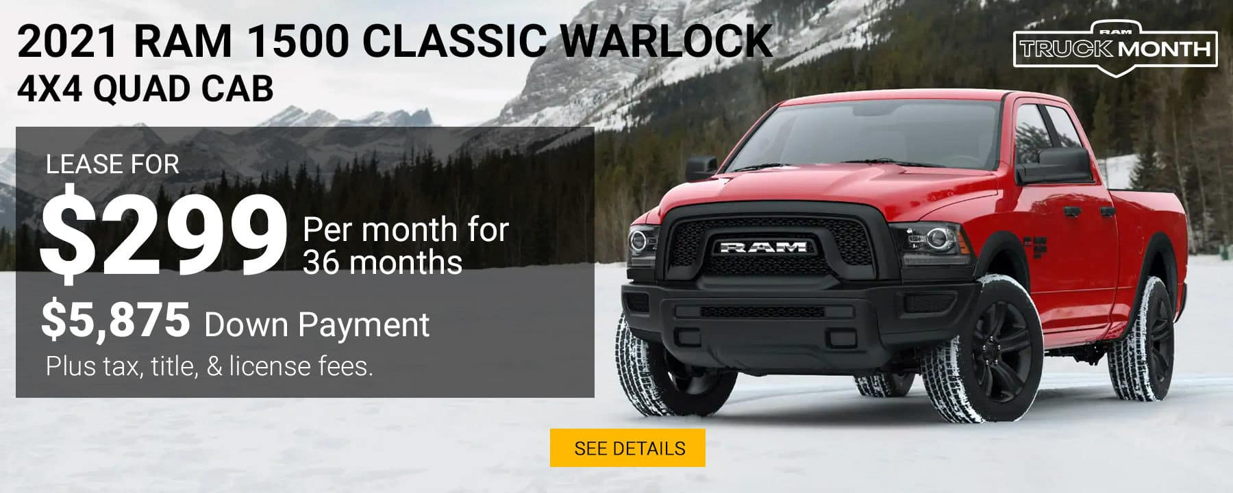 During the RAM Truck Month, Lease a 2020 RAM 1500 Classic Warlock for $299 per month with $5,875 down