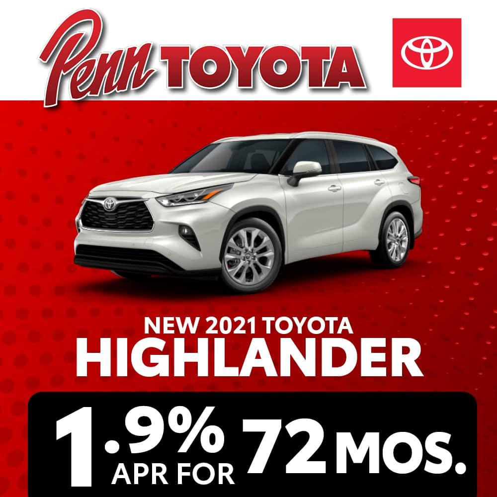 Get 1.9% APR for 72 months on a 2021 Toyota Highlander