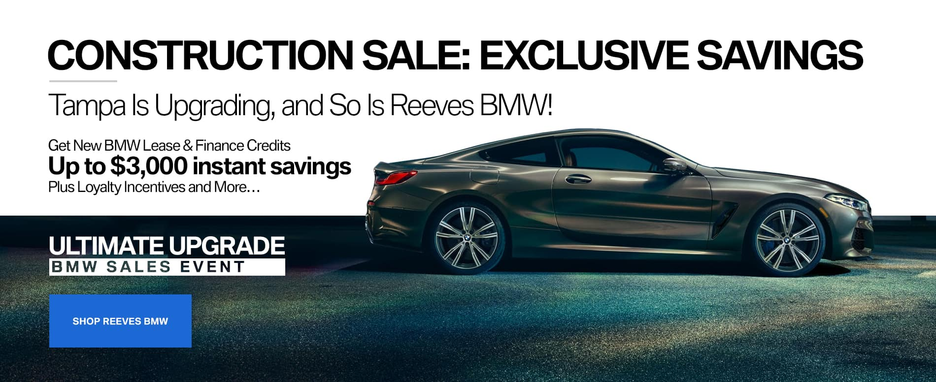 Reeves BMW Ultimate Upgrade Event