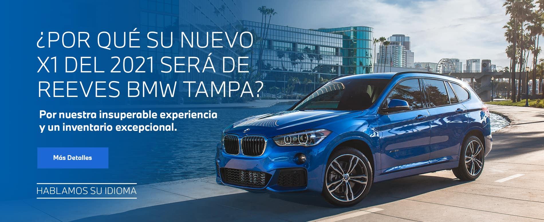 BMW-X1-WhyChooseReeves-Spanish-June-Webslide-Final