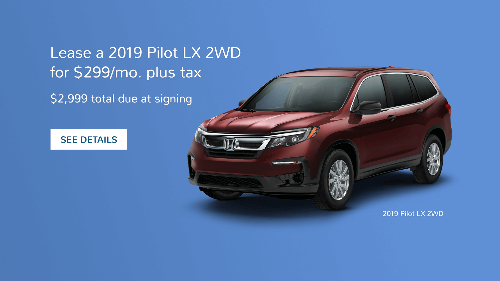 SoCal Honda Dealers 2019 Honda Pilot Lease Offer