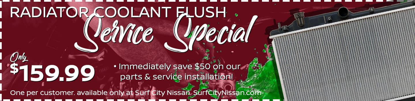 Coolant Flush Service Special at Huntington Beach Nissan dealership