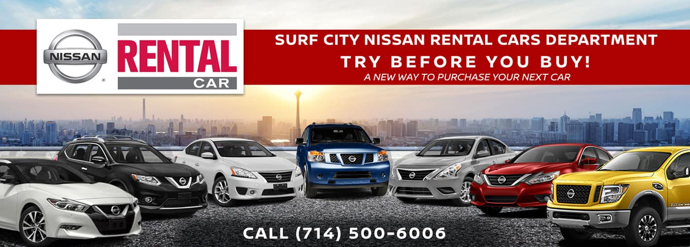 Rental Cars Program at our Huntington Beach Nissan dealership near Orange