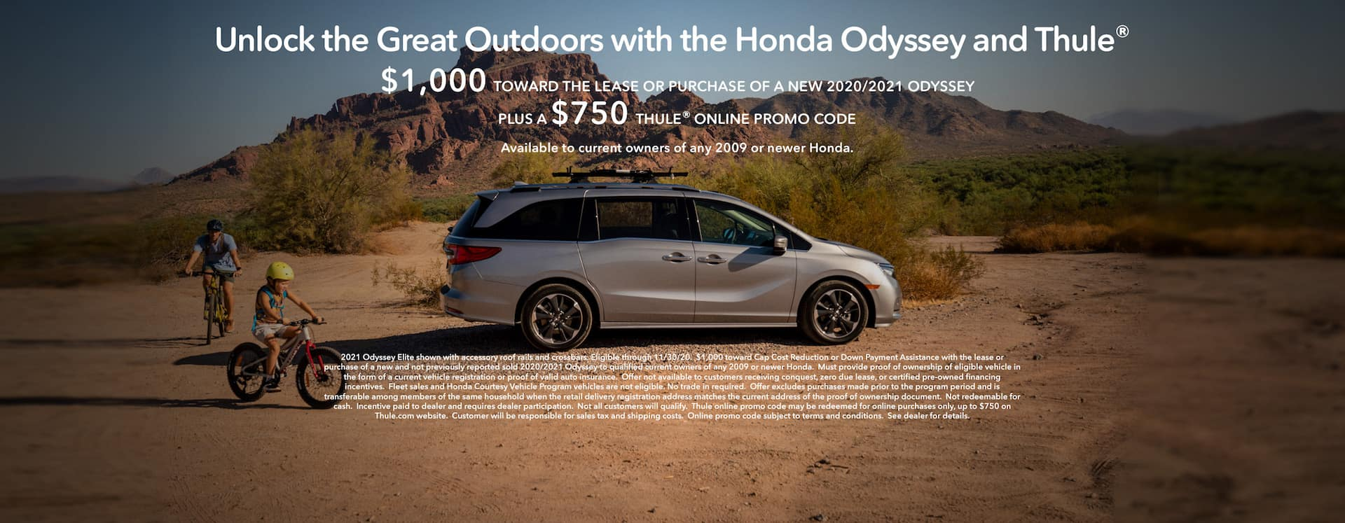 $1,000 towards the lease or purchase of a 2020/2021 Honda Odyssey