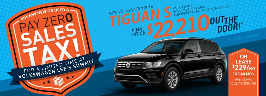 Pay Zero Sales Tax on the 2018 Tiguan at VW Lee's Summit