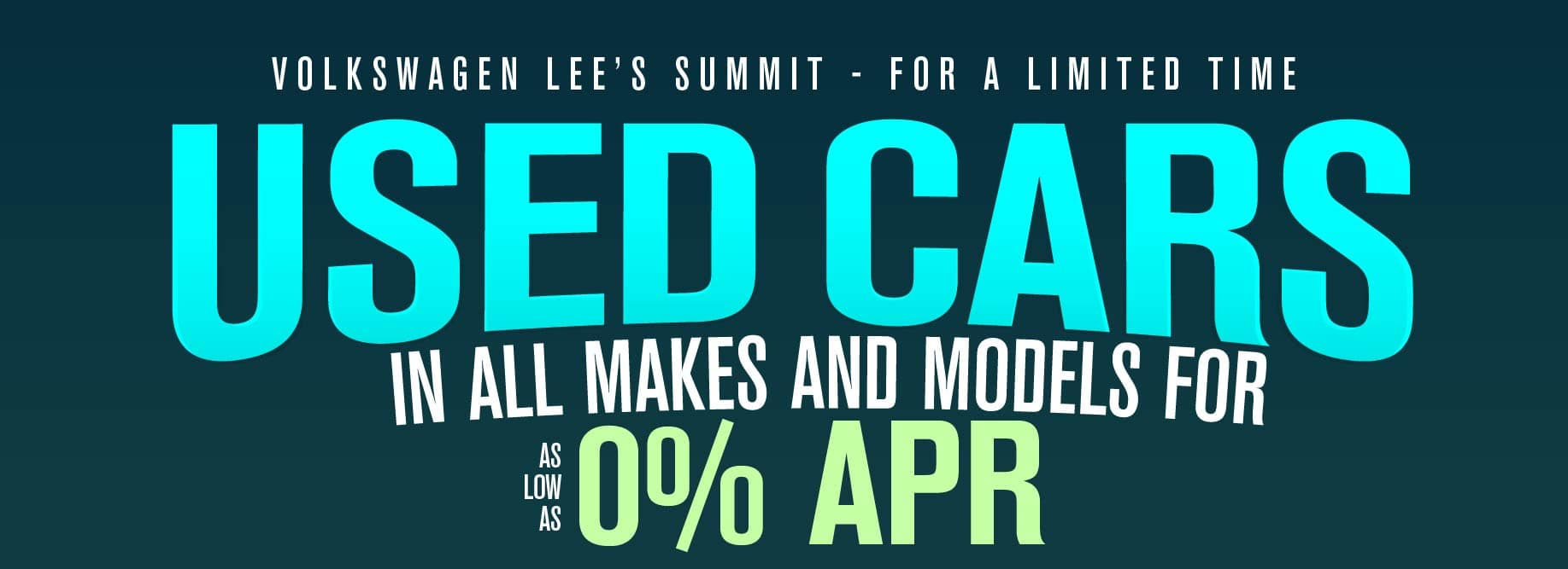 Get as low as 0% APR on used cars at Volkswagen Lee's Summit!