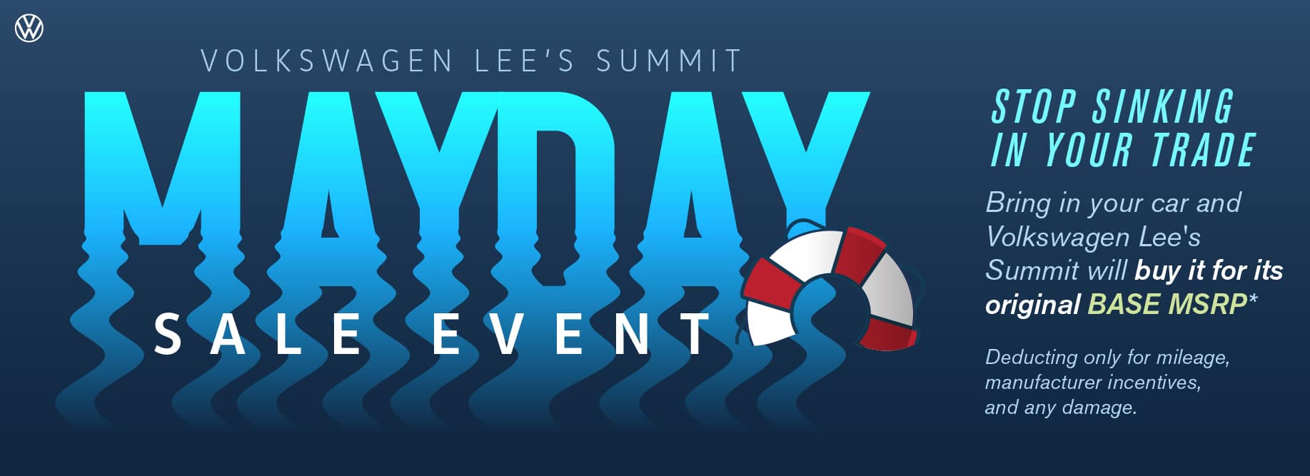 Are you sinking in your trade? Volkswagen Lee's Summit will rescue during MAYDAY Sales Event