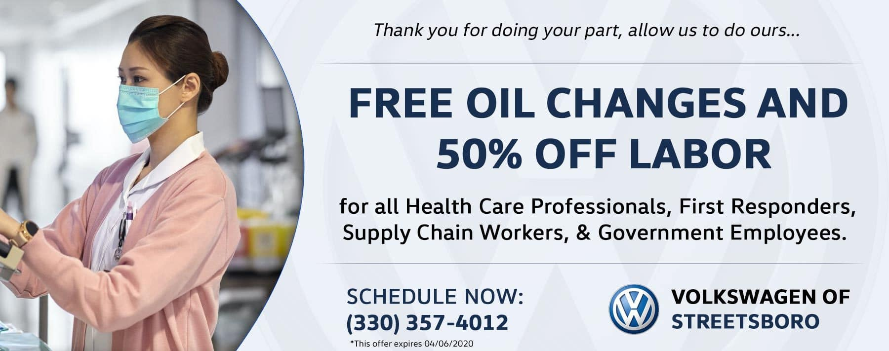 Free Oil Changes + 50% off labor for all healthcare workers!