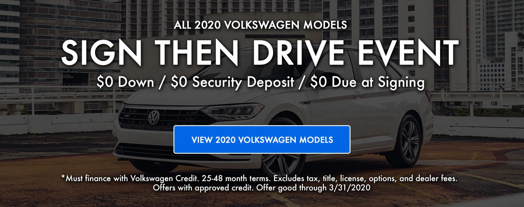 Sign Then Drive event on all 2020 VW Models