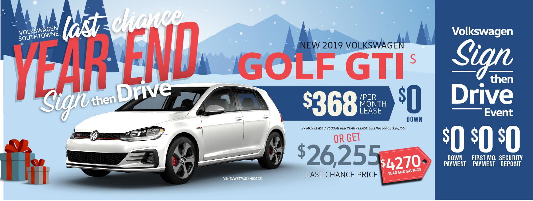 Last Chance to get Sign Then Drive. We are selling out of 2019's at VW SouthTowne!