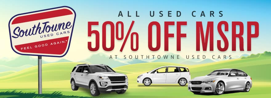 Used cars up to 50% off MSRP at SouthTowne Used
