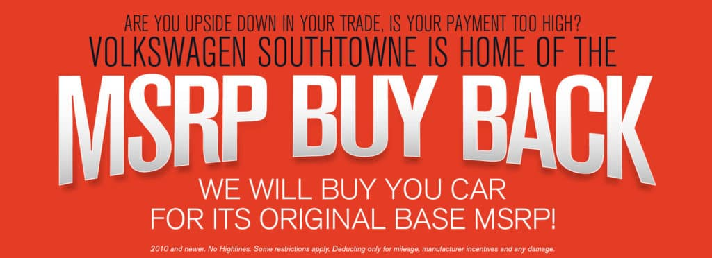Don't miss our MSRP Buy Back Sale at VW SouthTowne