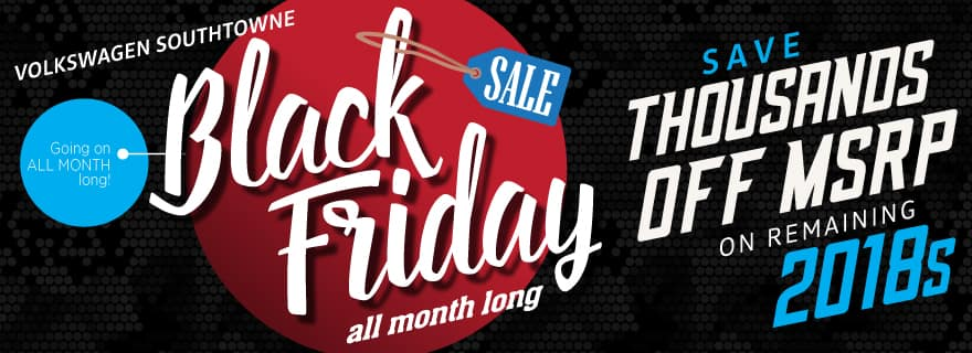 Save thousands off MSRP during VW SouthTowne Black Friday Clearance