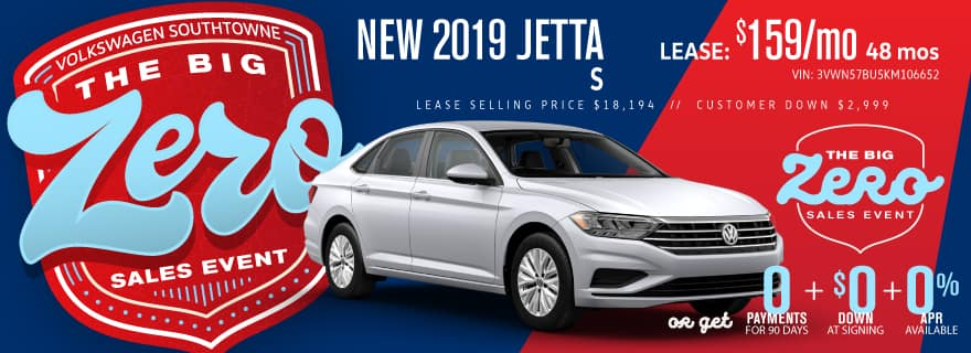 Get a new 2019 Jetta S for ZERO down and ZERO Payments for 90 days.