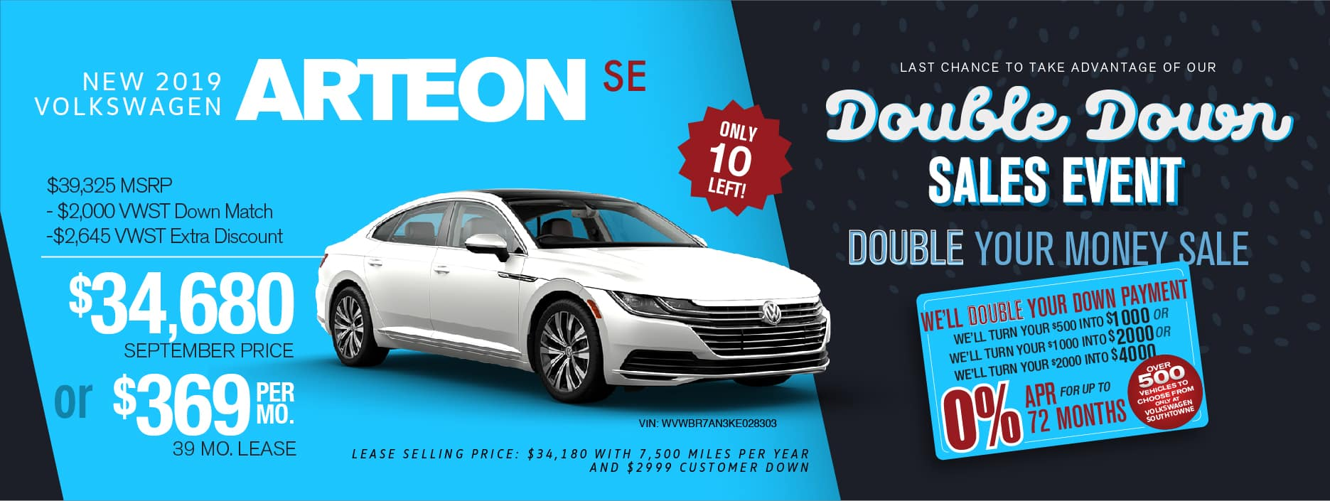 Volkswagen SouthTowne will double your down payment on a new car during our Double Down sale